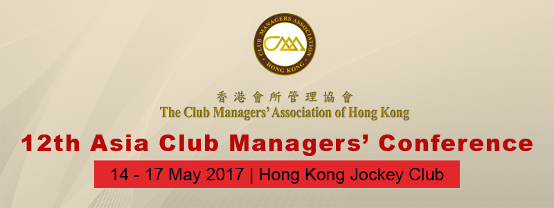 12th Annual Asia Club Managers' Conference – 14th to 17th May 2017, Hong Kong