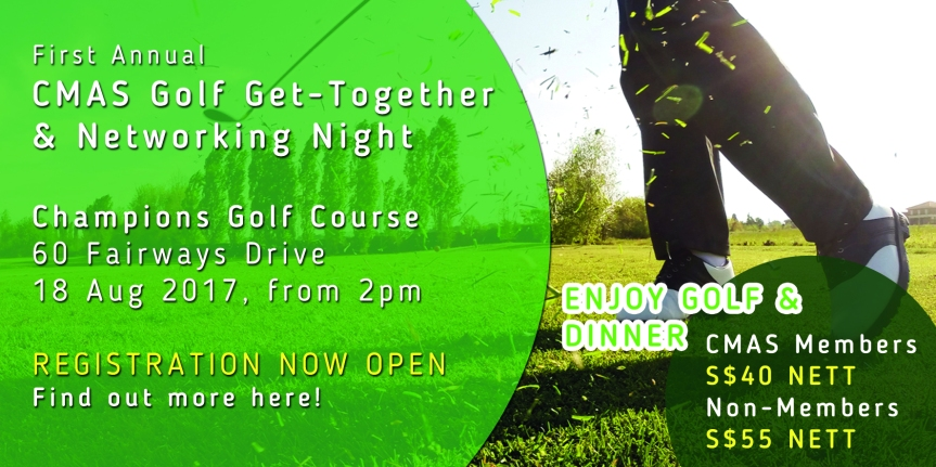 Registration Closed: CMAS Golf Get-Together & Networking Night (18 Aug 2017)