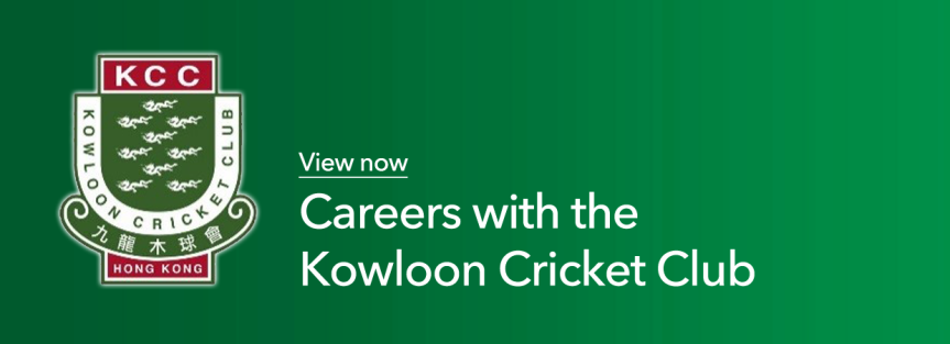 Careers: The Kowloon Cricket Club is seeking qualified candidates for the position of General Manager
